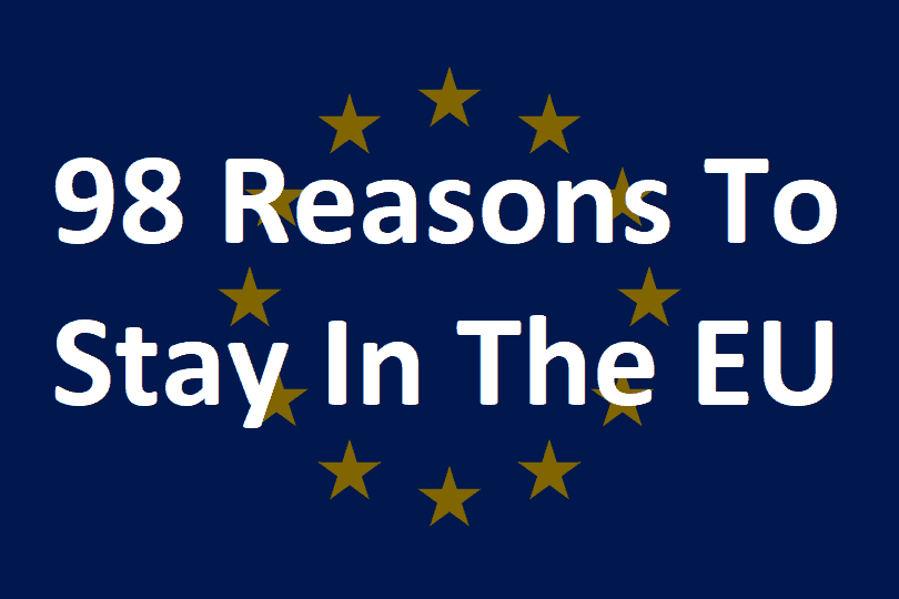 98 Reasons To Stay In The EU: Benefits Of Membership For The UK